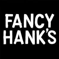 Fancy Hank's